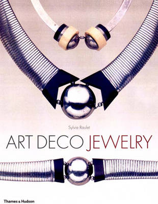 Art Deco Jewelry - Raulet, Sylvie