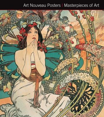 Art Nouveau Posters. Masterpieces of Art - Robinson, Michael