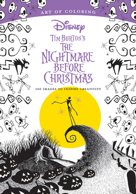 Art of Coloring: Tim Burton's the Nightmare Before Christmas: 100 Images to Inspire Creativity - Dbg