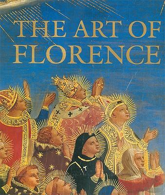 Art of Florence - Andres, Glenn M, and Hunisak, John, and Turner, Richard
