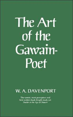 Art of the Gawain-Poet: New Edition - Davenport, W a