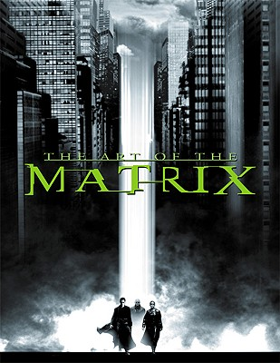 Art of the Matrix - Wachowski, Larry