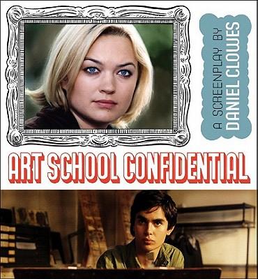 Art School Confidential - Clowes, Daniel