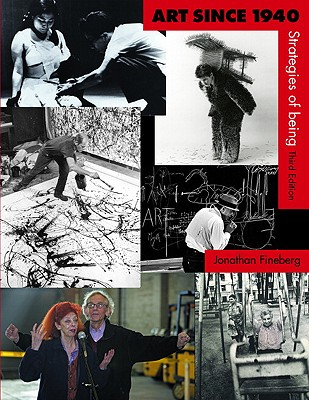 Art since 1940: strategies of being 3rd edition (9780131934795.