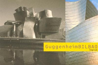 Art Spaces: Guggenheimbilbao----L' Esprit Du Lieu - Rambert, Francis