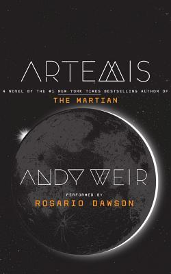 Artemis - Weir, Andy, and Dawson, Rosario