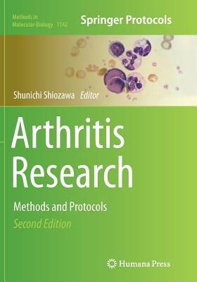 Arthritis Research: Methods and Protocols - Shiozawa, Shunichi (Editor)