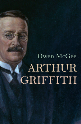 Arthur Griffith - McGee, Owen