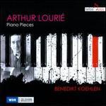 Arthur Lourié: Piano Pieces