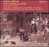 Arthur Sullivan: The Prodigal Son; Boer War Te Deum - Catherine Denley (mezzo-soprano); Claire Rutter (soprano); Garry Magee (baritone); Mark Wilde (tenor);...