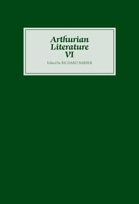 Arthurian Literature VI - Barber, Richard (Editor)