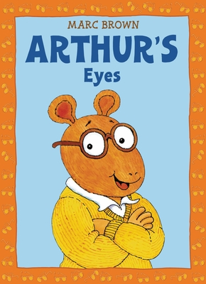 Arthur's Eyes - Brown, Marc Tolon, and Hawes