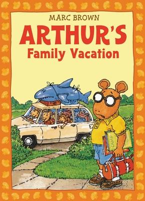 Arthur's Family Vacation: An Arthur Adventure - Brown, Marc
