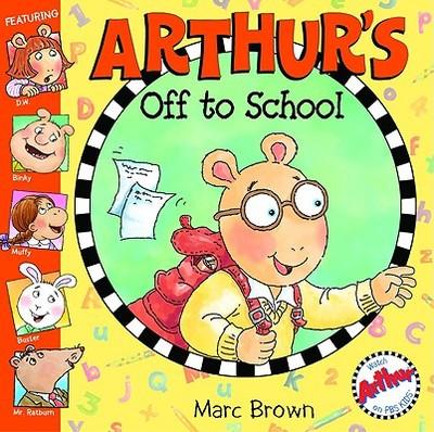 Arthur's Off to School - Brown, Marc Tolon