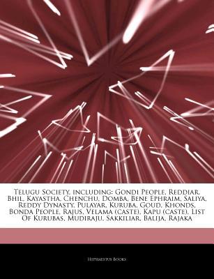 Articles on Telugu Society, Including: Gondi People, Reddiar, Bhil
