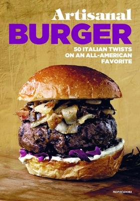 Artisanal Burger - Angelis, Enzo De, and Sorrentino, Antonio