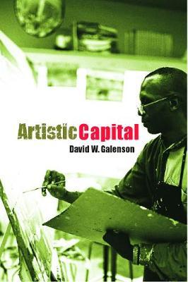 Artistic Capital - Galenson, David