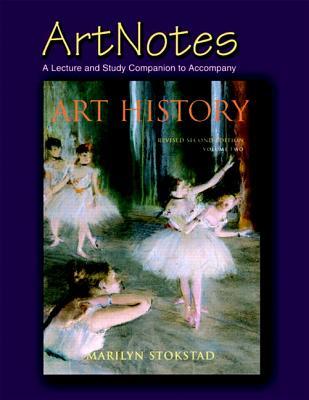 Artnotes: Volume 2 - Stokstad, Marilyn