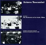 Arturo Toscanini Conducts the Orchestra of La Scala, Milan