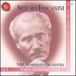 Arturo Toscanini & NBC Symphony Orchestra, Vol. 10: Italian Orchestral Music