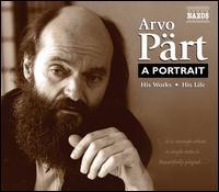 Arvo P�rt: A Portrait - Alexei Lubimov (piano); Antal Eisrich (percussion); Daniel Hope (violin); Frans Helmerson (cello); Jurgen Petrenko (organ);...