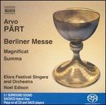 Arvo Pärt: Berliner Messe; Magnificat; Summa