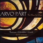 Arvo P?rt: The Music for Organ