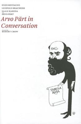 Arvo Part in Conversation - Part, Arvo