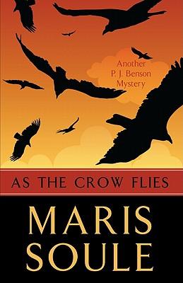 As the Crow Flies - Soule, Maris