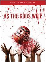 As the Gods Will [Blu-ray]