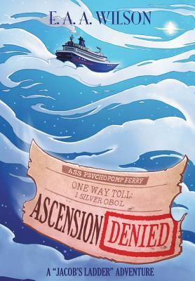 Ascension Denied - Wilson, E a a
