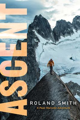 Ascent: A Peak Marcello Adventure - Smith, Roland