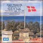 Asger Hamerik: Symphony No. 6; Niels W. Gade: Novelletter, Opp. 53 & 58