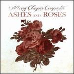 Ashes and Roses [B&N Exclusive]