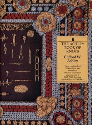 Ashley Book of Knots - Ashley, Clifford