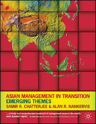 Asian Management in Transition: Emerging Themes - Chatterjee, Samir Ranjan, and Nankervis, Alan R