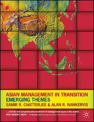 Asian Management in Transition: Emerging Themes - Chatterjee, Samir Ranjan