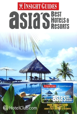 Asia's Best Hotels & Resorts - Peters, Ed