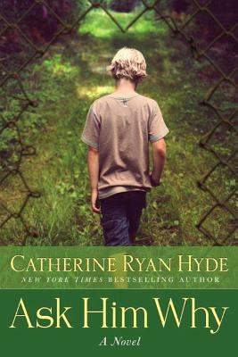 Ask Him Why - Hyde, Catherine Ryan