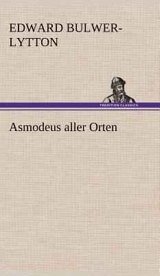 Asmodeus Aller Orten - Lytton, Edward Bulwer Lytton, Bar