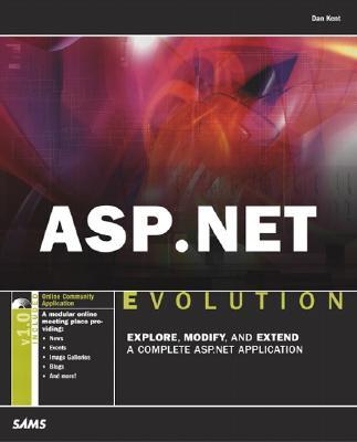 ASP.Net Evolution - Kent, Dan