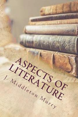 Aspects of Literature - Murry, J Middleton