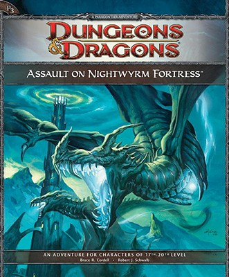 Assault on Nightwyrm Fortress: Adventure P3 for 4th Edition D&D - Cordell, Bruce R