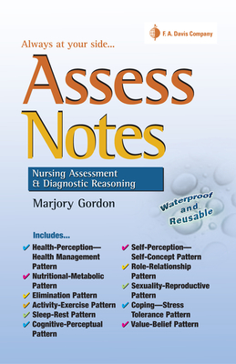 Assess Notes: Nursing Assessment & Diagnostic Reasoning - Gordon, Marjory