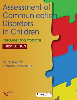 Assessment of Communication Disorders in Children: Resources and Protocols - Hegde, M N