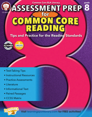 Assessment Prep for Common Core Reading, Grade 8 - Cameron, Schyrlet, and Myers, Suzanne