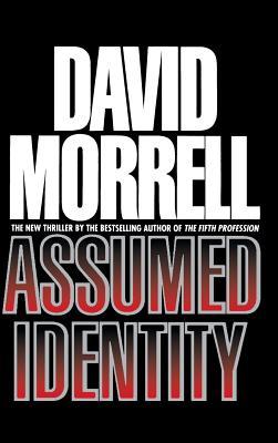 Assumed Identity - Morrell, David