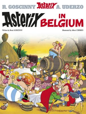 Asterix in Belgium - Goscinny, Rene, and Uderzo, Albert