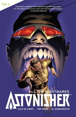Astonisher Vol. 2: All the Nightmares - Campi, Alex De, and Mhan, Pop, and Napolitano, Tom