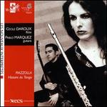 Astor Piazzolla: Histoire du Tango